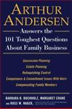 Arthur Andersen Answers the 101 Toughest Questions about Family Business 9780735202139