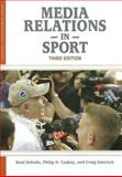 Media Relations in Sport 3rd Edition