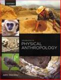 Introduction to Physical Anthropology 1st Edition