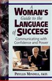 A Woman's Guide to the Language of Success 9780131572157