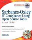 Sarbanes-Oxley IT Compliance Using Open Source Tools 9781597492164