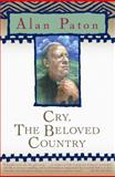 Cry, the Beloved Country 1st Edition