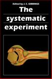 The Systematic Experiment 9780521312172