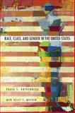 Race, Class, and Gender in the United States 9th Edition