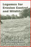 Legumes for Erosion Control and Wildlife 9781410222176