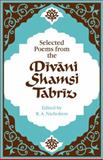 Selected Poems from the Divani Shamsi Tabriz 9780521292177