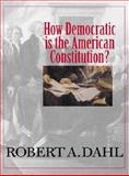 How Democratic Is the American Constitution? 9780300092189