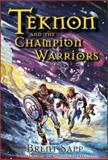 Teknon and the Champion Warriors 9781572292192