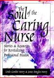 The Soul of the Caring Nurse 1st Edition