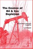 Essence of Oil and Gas Depletion 9780906522196
