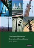The Law and Business of International Project Finance 9780521882200