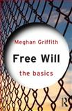 Free Will 1st Edition