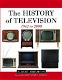 The History of Television, 1942-2000 9780786412204