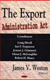 The Export Administration ACT 9781594542206