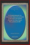 A Comparison of Ancient near Eastern Law Collections Prior to the First Millennium BC 9781593332211
