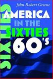 America in the Sixties 9780815632214