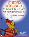 Guided Research in Middle School 9781586832216