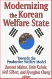 Modernizing the Korean Welfare State 9780765802217