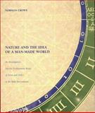 Nature and the Idea of a Man-Made World 9780262032223