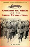 Cumann Na MBan and the Irish Revolution 2nd Edition