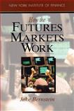 How the Futures Markets Work 9780134072227