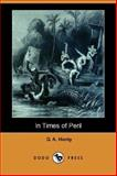In Times of Peril 9781406562231