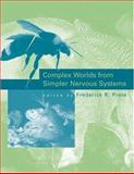 Complex Worlds from Simpler Nervous Systems 9780262162234