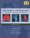 Anatomy and Physiology for Speech, Language, and Hearing 4th Edition