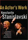 An Actor's Work 1st Edition
