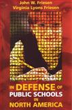 In Defence of Public Schooling in North America 9781550592245