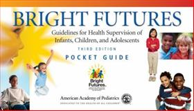 Bright Futures 3rd Edition