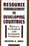 Resource Management in Developing Countries 9780897892247