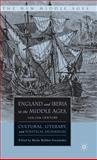 England and Iberia in the Middle Ages, 12th-15th Century 9781403972248