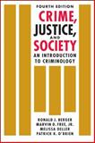Crime, Justice, and Society 4th Edition