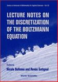 Lecture Notes on the Discretization of the Boltzmann Equation 9789812382252
