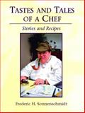 Tastes and Tales of a Chef 9780131122253