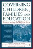 Governing Children, Families and Education 9781403962256