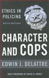 Character and Cops 6th Edition