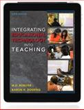 Integrating Educational Technology into Teaching 9780132612258