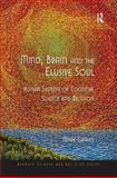Mind, Brain and the Elusive Soul 9780754662266