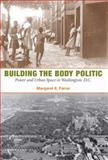Building the Body Politic 9780252032271