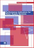 Performance Indicators for Water Supply Services 9781900222273