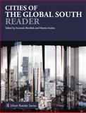 Cities of the Global South Reader 1st Edition