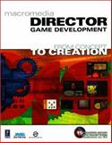 Macromedia Director Game Development 9780761532279