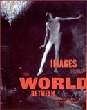 Images from the World Between 9780262072281