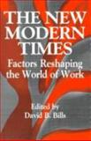 The New Modern Times 9780791422281