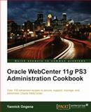 Oracle WebCenter 11g PS3 Administration Cookbook 9781849682282