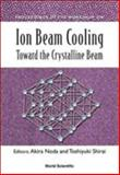 Ion Beam Cooling 9789812382290