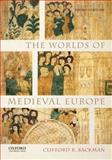The Worlds of Medieval Europe 3rd Edition