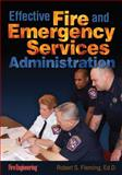 Effective Fire and Emergency Services Administration 1st Edition